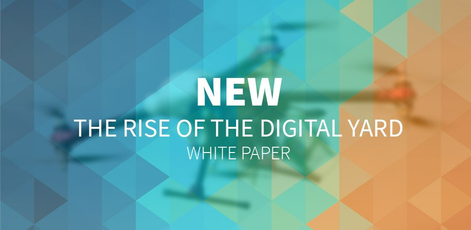 The Rise Of The Digital Yard - White Paper